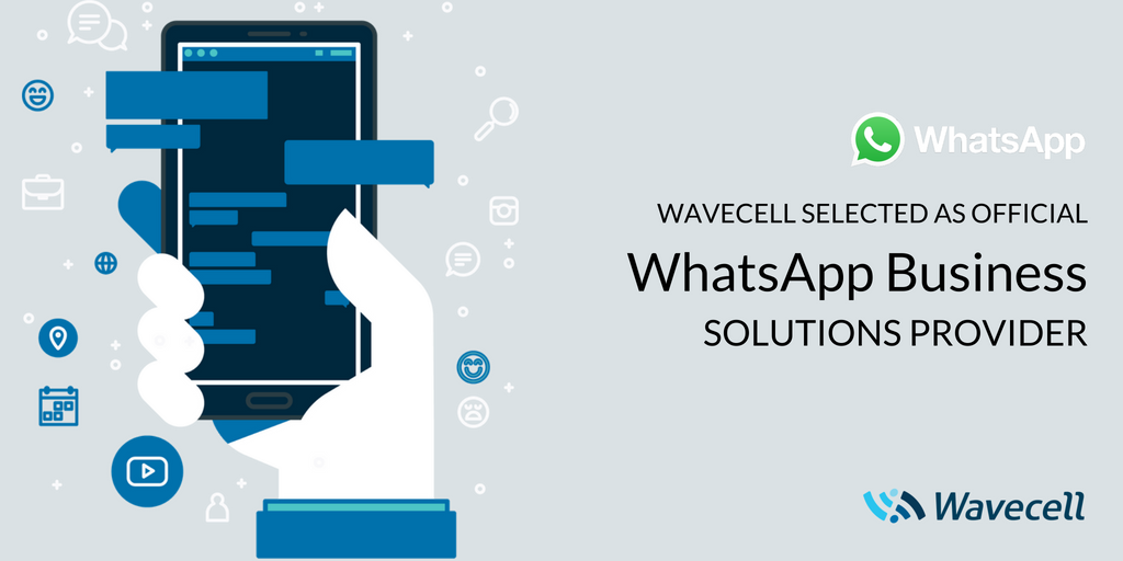 Wavecell selected as official WhatsApp Business solutions